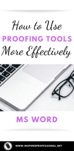 How to Use Proofing Tools Effectively