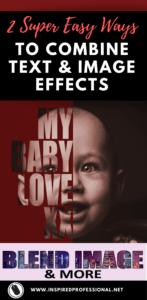 2 Super Easy Ways to Combine Text & Image Effects